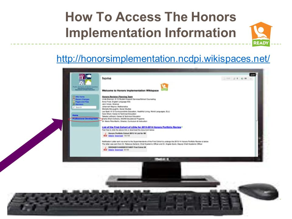 How To Access The Honors Implementation Information http://honorsimplementation.ncdpi.wikispaces.net/