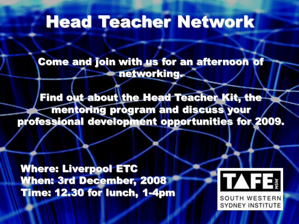 Head Teacher Network Come and join with us for an afternoon of networking.