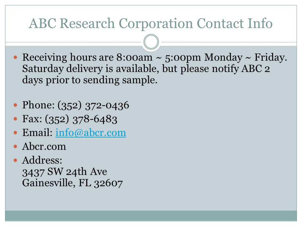 ABC Research Corporation Contact Info Receiving hours are 8:00am ~ 5:00pm Monday ~ Friday.
