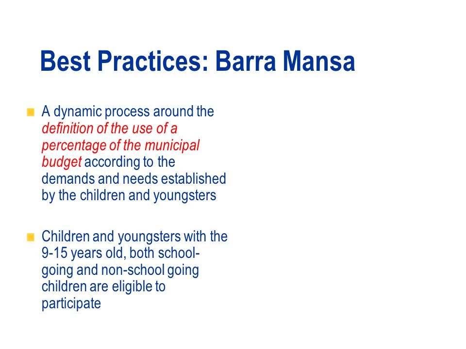 Population: 166.745 inhabitants Children and adolescents in the age group 0-19 years represent 35,2% of the population Best Practices: Barra Mansa