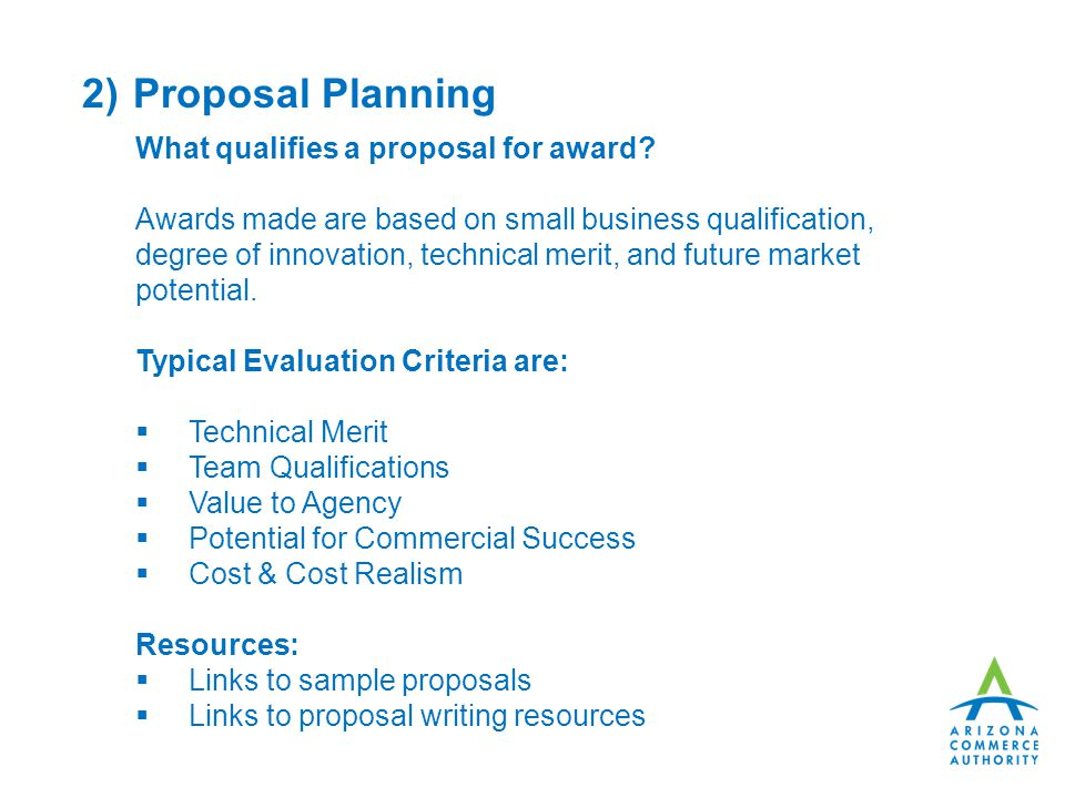 2) Proposal Planning What qualifies a proposal for award.