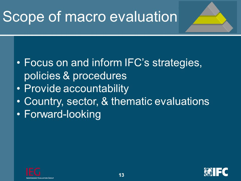 12 Macro/Aggregate Evaluation IEG-IFC structure