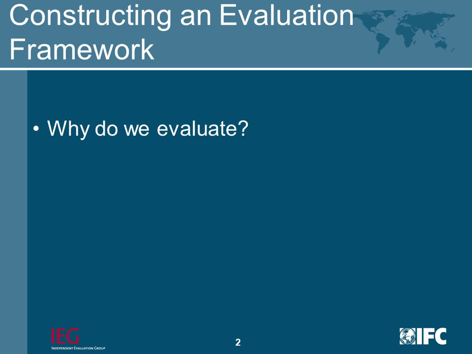 1 Independent Evaluation in IFC Presentation to Staff of Islamic Development Bank May 3, 2009 Marvin Taylor-Dormond