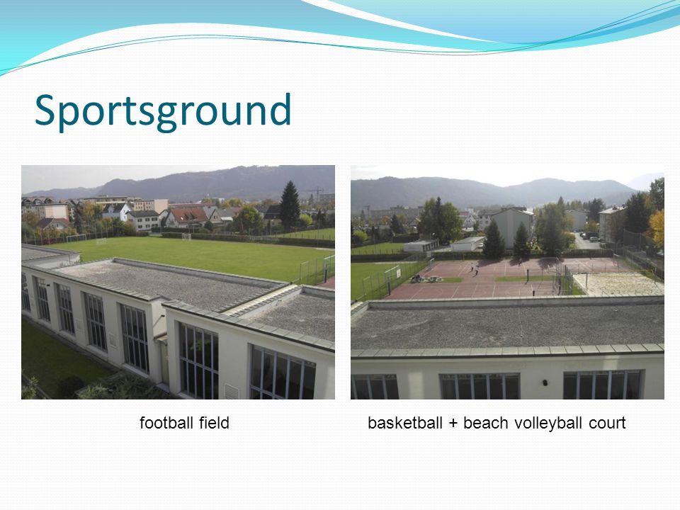 Sportsground football field basketball + beach volleyball court