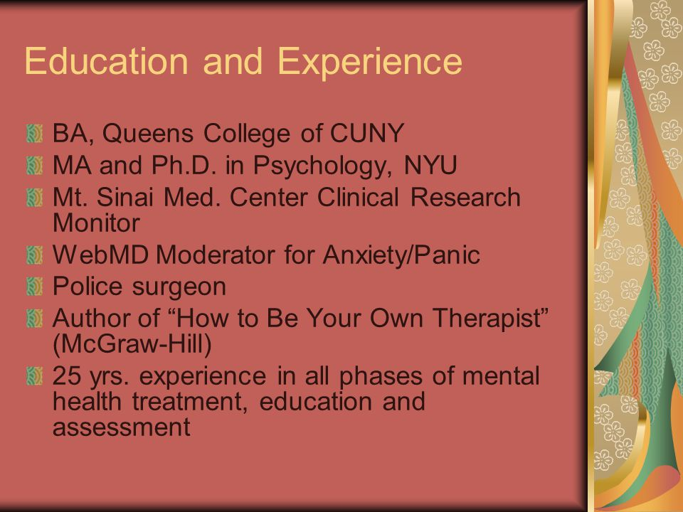 Education and Experience BA, Queens College of CUNY MA and Ph.D.