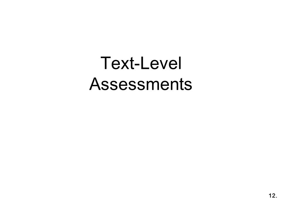 Text-Level Assessments 12.