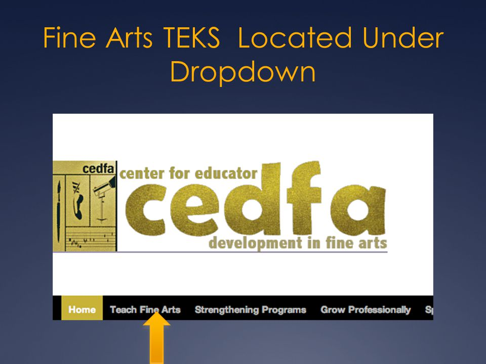 Fine Arts TEKS Located Under Dropdown