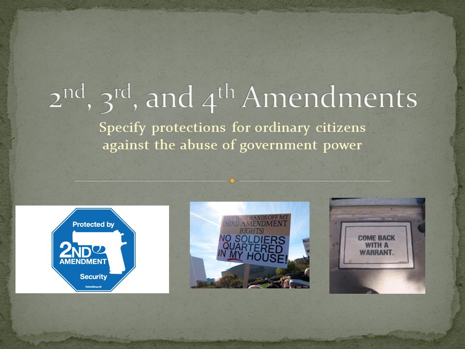 Specify protections for ordinary citizens against the abuse of government power