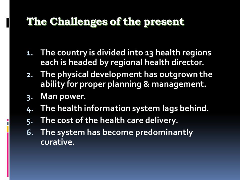 The Challenges of the present 1.