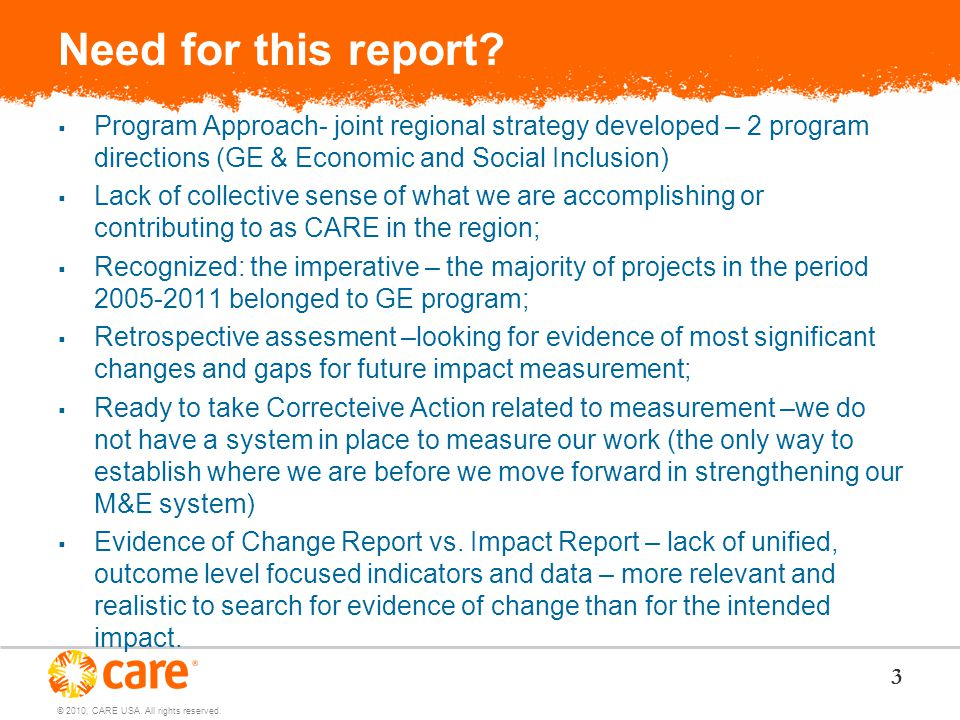 © 2010, CARE USA. All rights reserved. Need for this report.