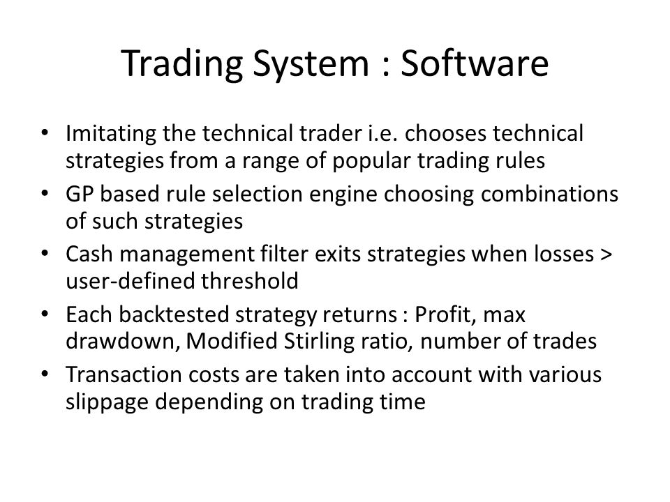 Trading System : Software Imitating the technical trader i.e.