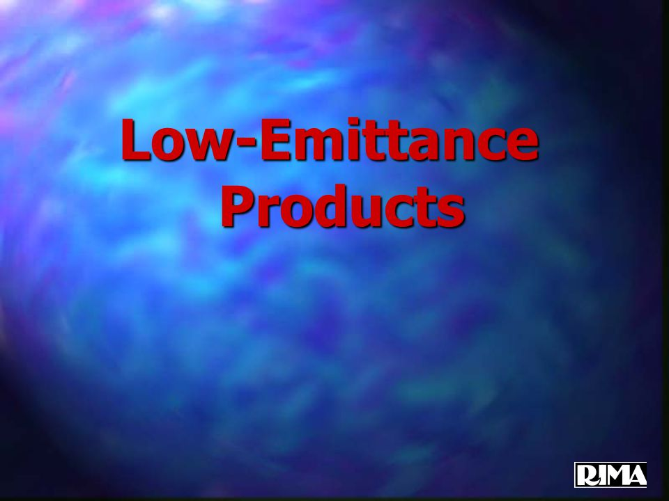 Low-Emittance Products