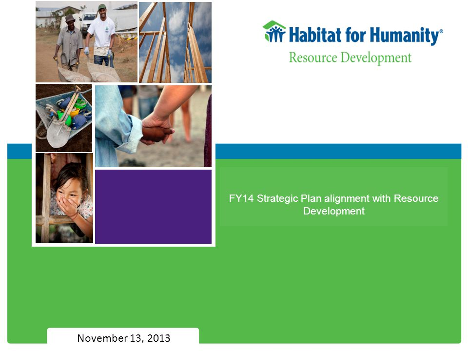 FY14 Strategic Plan alignment with Resource Development November 13, 2013