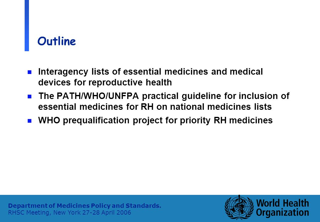 2 Department of Medicines Policy and Standards.
