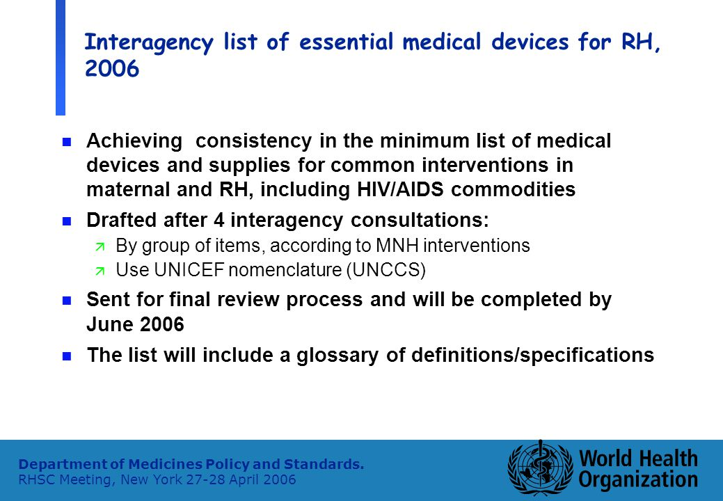4 Department of Medicines Policy and Standards.