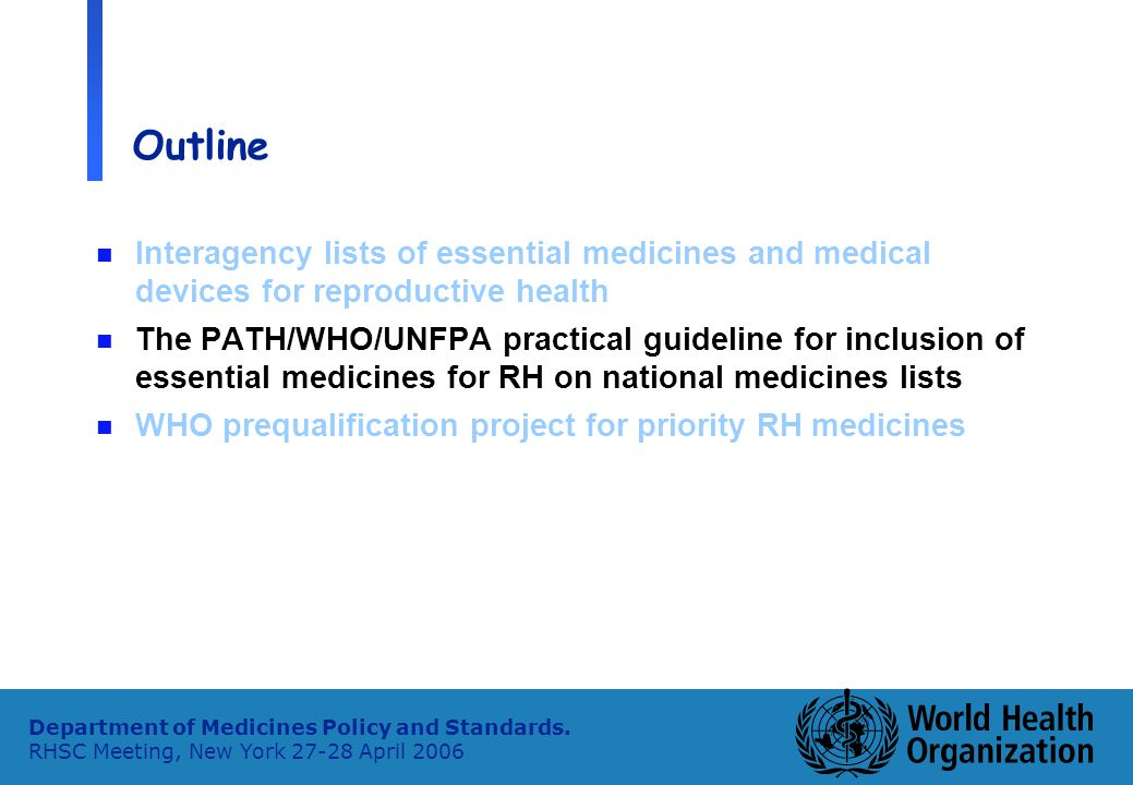 5 Department of Medicines Policy and Standards.