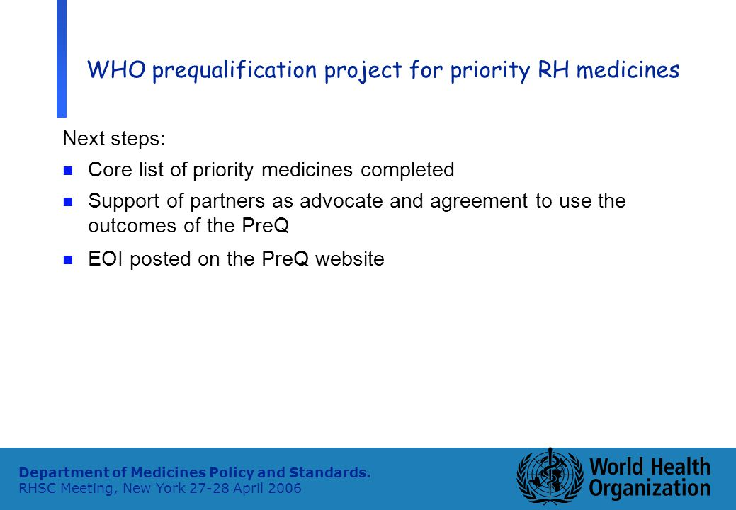 9 Department of Medicines Policy and Standards.