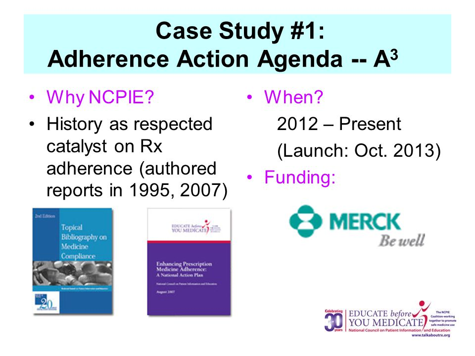 Case Study #1: Adherence Action Agenda -- A 3 Why NCPIE.