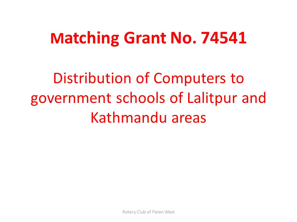 M atching Grant No.