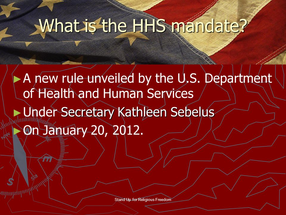 Stand Up for Religious Freedom What is the HHS mandate.