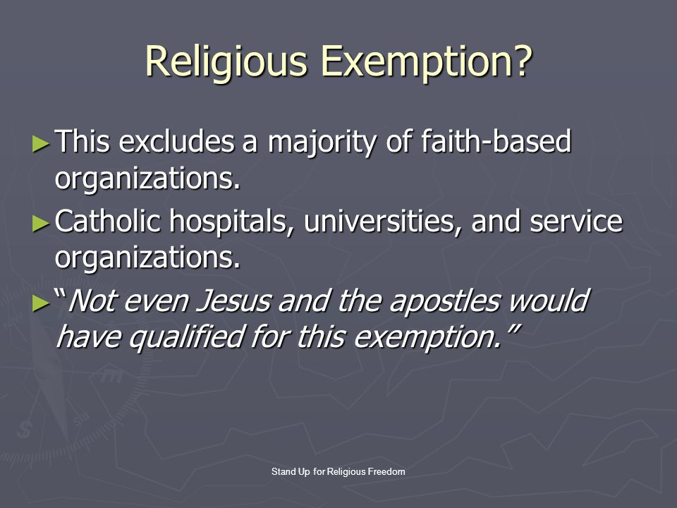 Stand Up for Religious Freedom Religious Exemption.