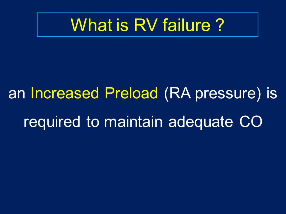 What is RV failure .
