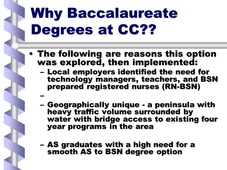 Why Baccalaureate Degrees at CC .