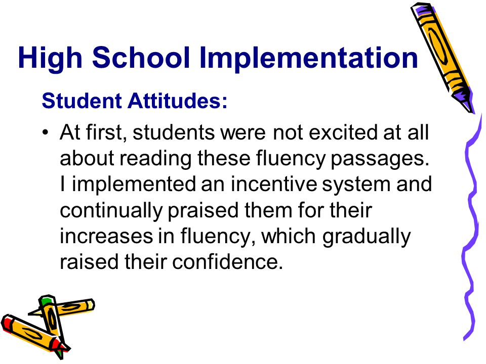 High School Implementation Student Attitudes: At first, students were not excited at all about reading these fluency passages.
