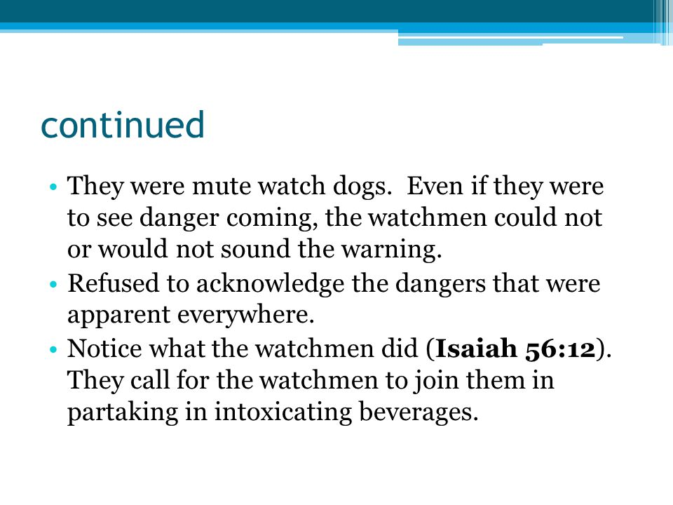 continued They were mute watch dogs.