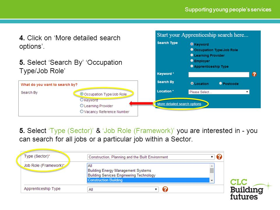 4. Click on 'More detailed search options'. Supporting young people's services 5.