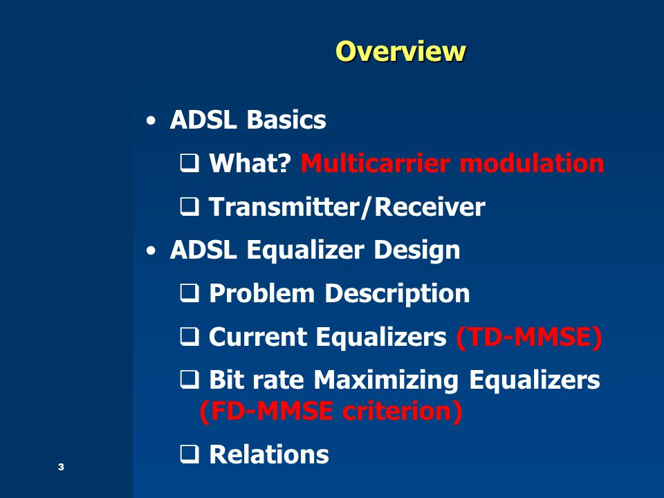 3Overview ADSL Basics  What.