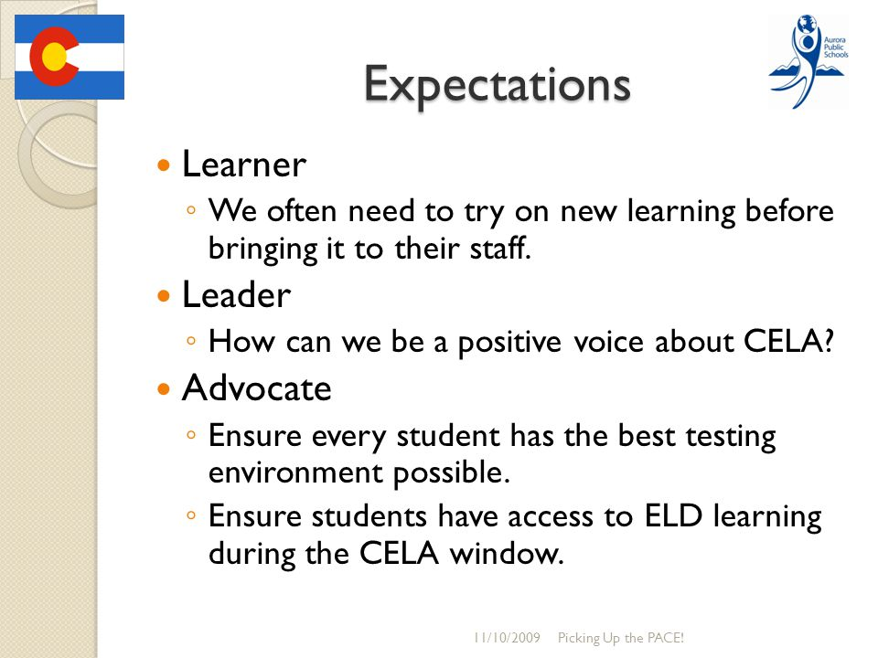 Expectations Learner ◦ We often need to try on new learning before bringing it to their staff.