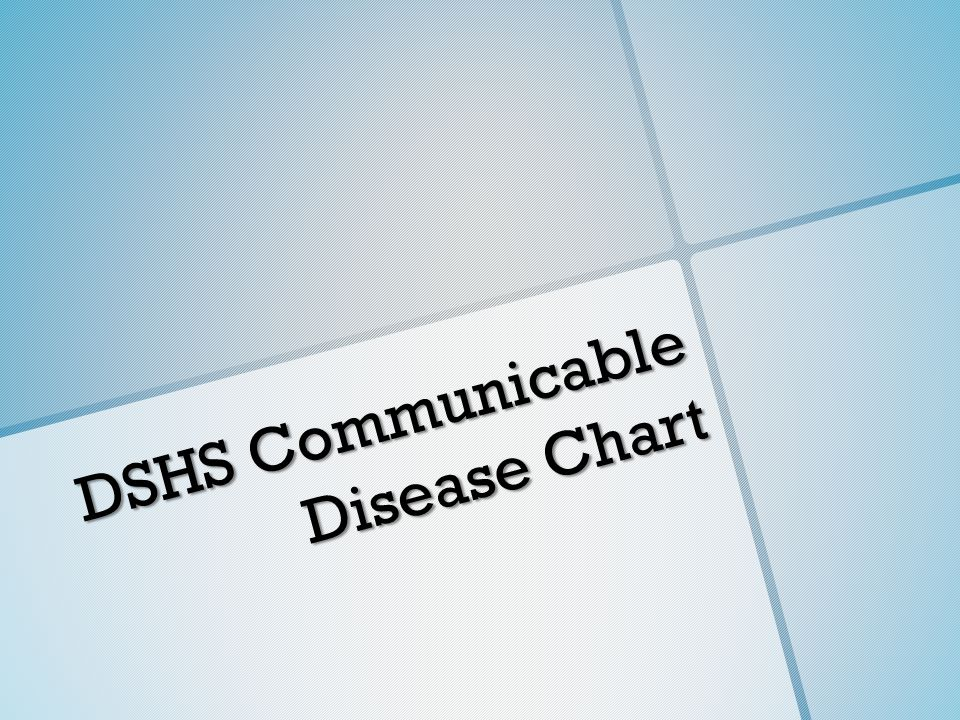 DSHS Communicable Disease Chart