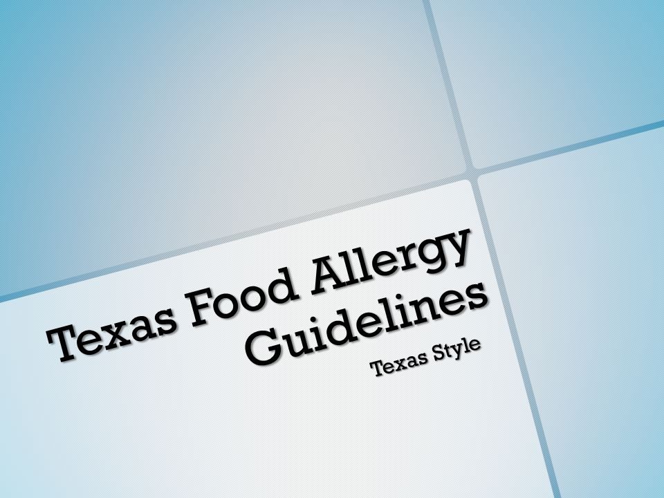 Texas Food Allergy Guidelines Texas Style