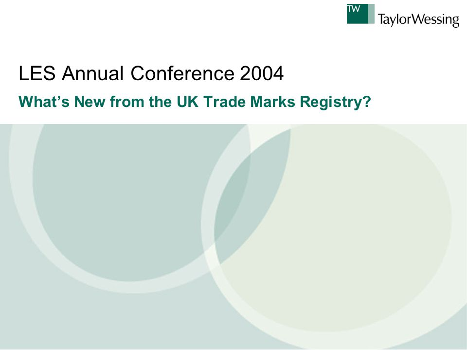 LES Annual Conference 2004 What's New from the UK Trade Marks Registry