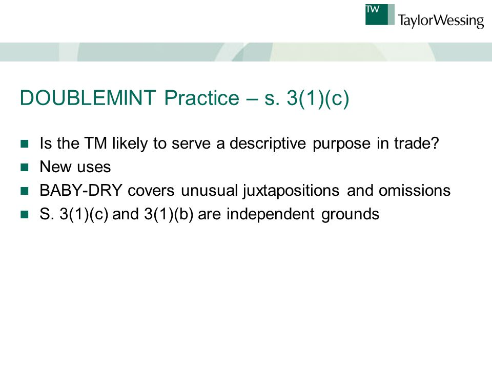 DOUBLEMINT Practice – s. 3(1)(c) Is the TM likely to serve a descriptive purpose in trade.