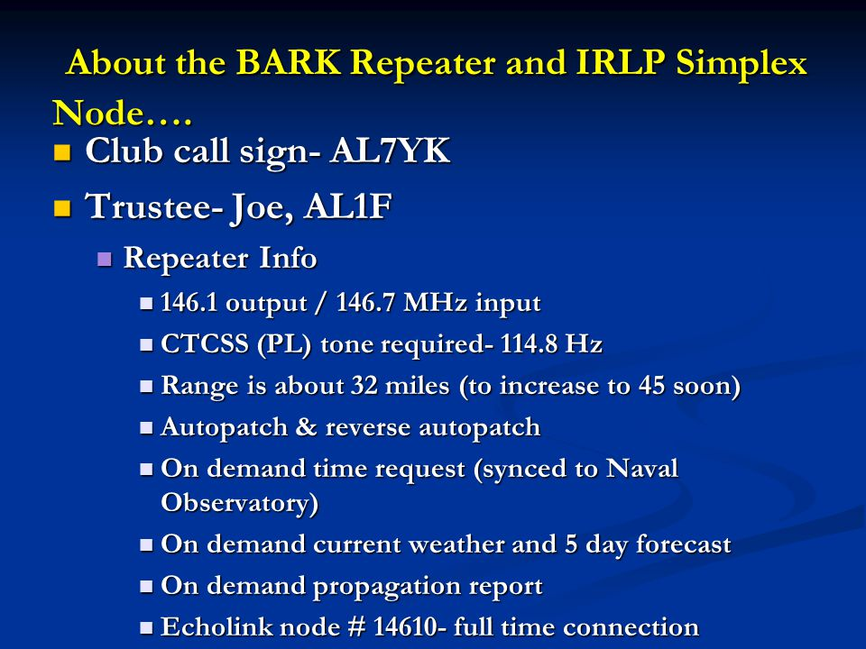 About the BARK Repeater and IRLP Simplex Node…. About the BARK Repeater and IRLP Simplex Node….