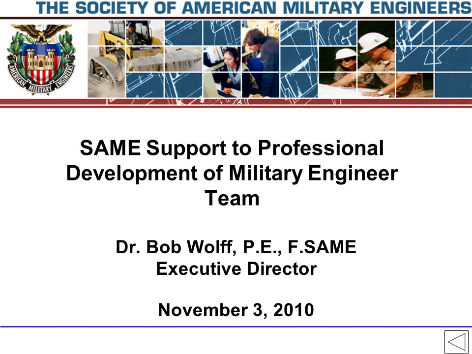 SAME Support to Professional Development of Military Engineer Team Dr.