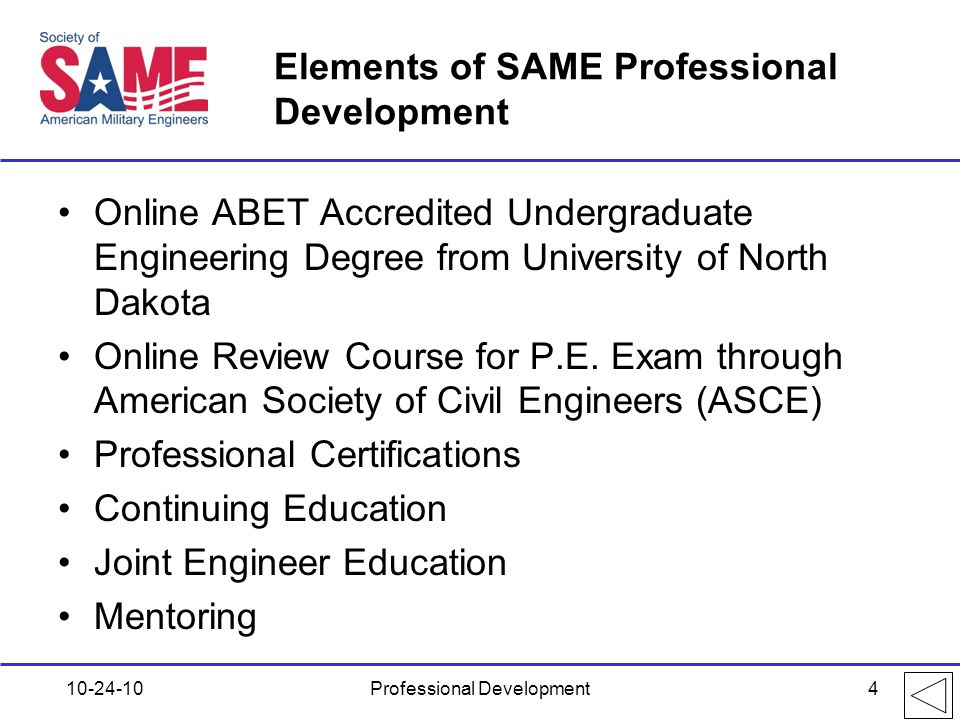 Elements of SAME Professional Development Online ABET Accredited Undergraduate Engineering Degree from University of North Dakota Online Review Course for P.E.