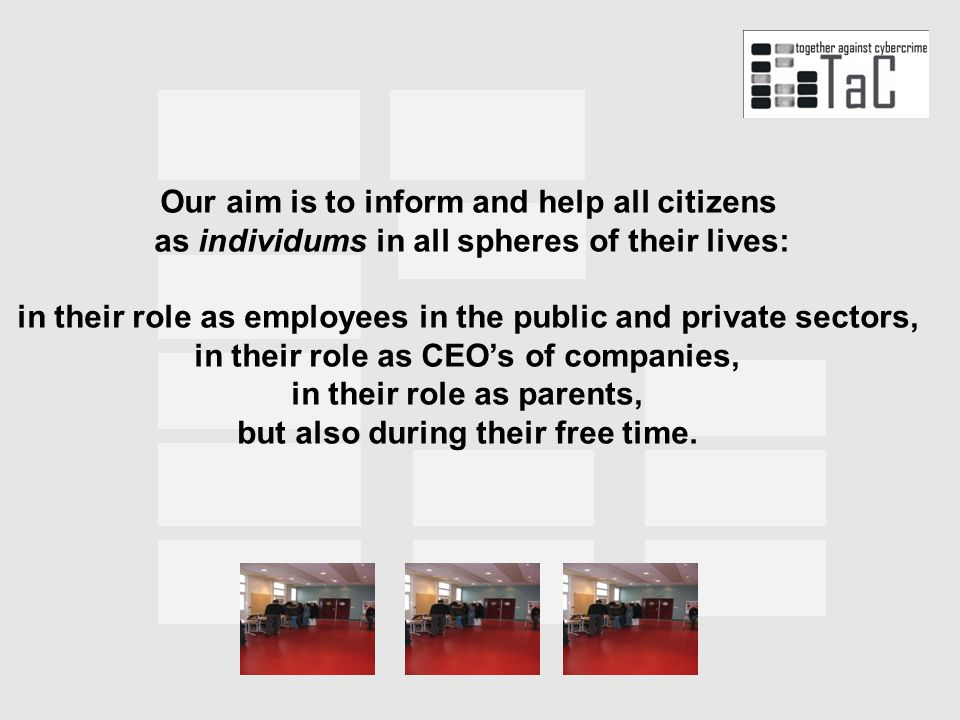 . Our aim is to inform and help all citizens as individums in all spheres of their lives: in their role as employees in the public and private sectors, in their role as CEO's of companies, in their role as parents, but also during their free time.