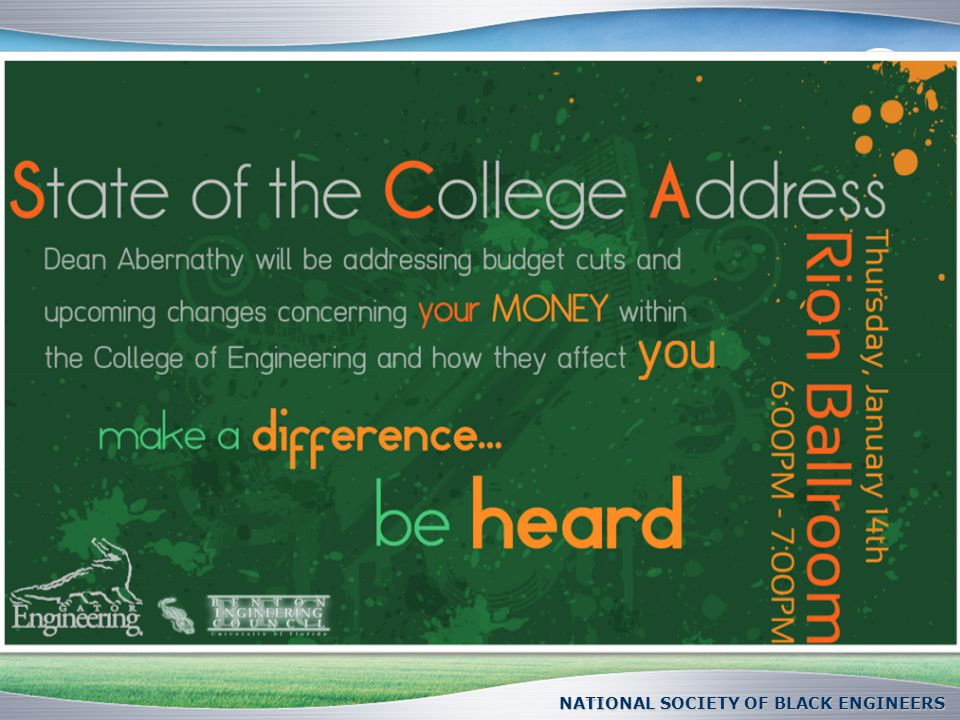 State of the College NATIONAL SOCIETY OF BLACK ENGINEERS