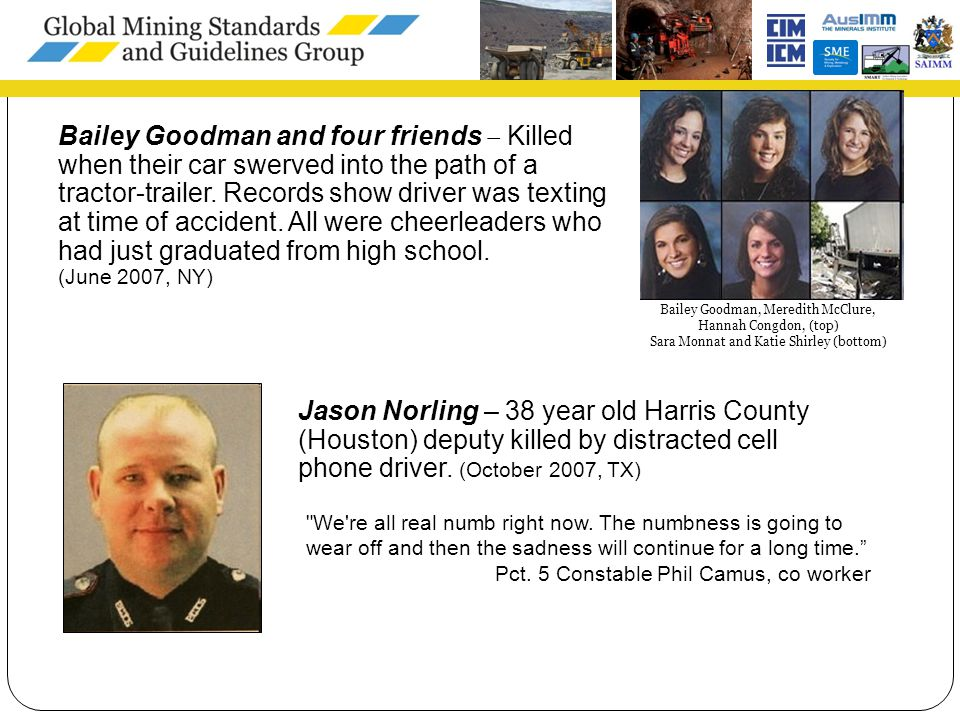 7 Jason Norling – 38 year old Harris County (Houston) deputy killed by distracted cell phone driver.