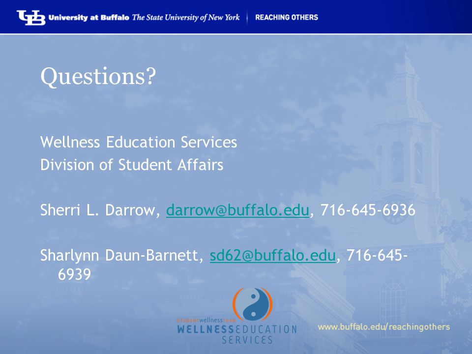 Questions. Wellness Education Services Division of Student Affairs Sherri L.