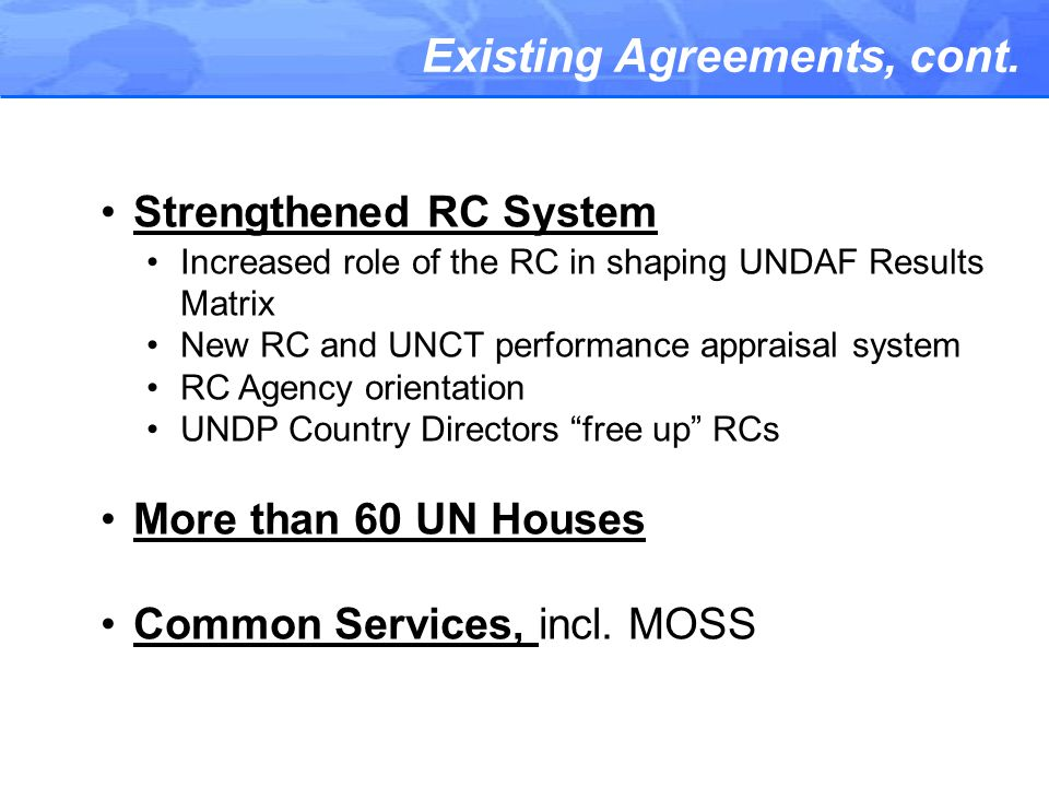Existing Agreements, cont.