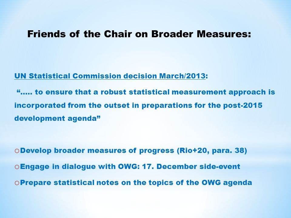 UN Statistical Commission decision March/2013: …..