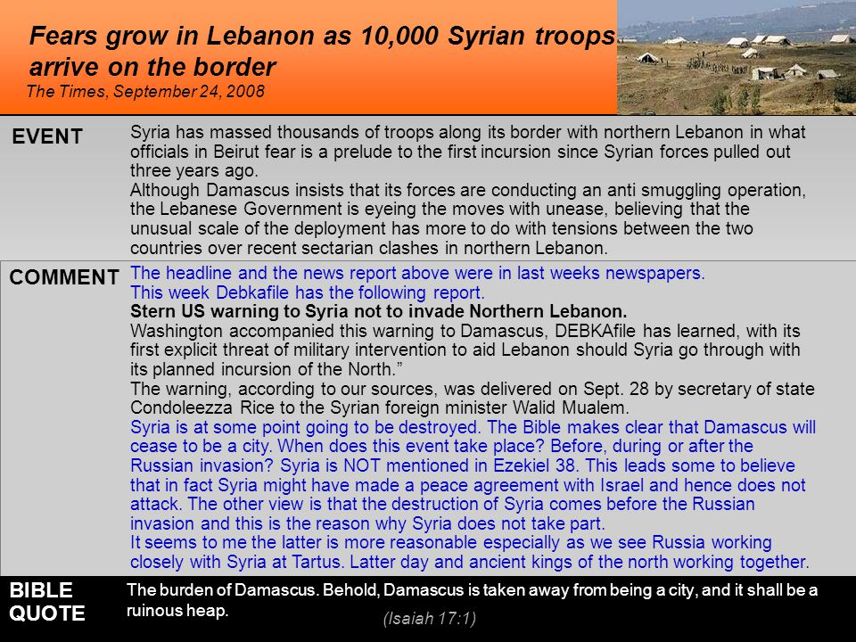 Fears grow in Lebanon as 10,000 Syrian troops arrive on the border The headline and the news report above were in last weeks newspapers.