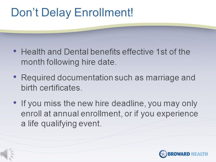 Health and Dental benefits effective 1st of the month following hire date.
