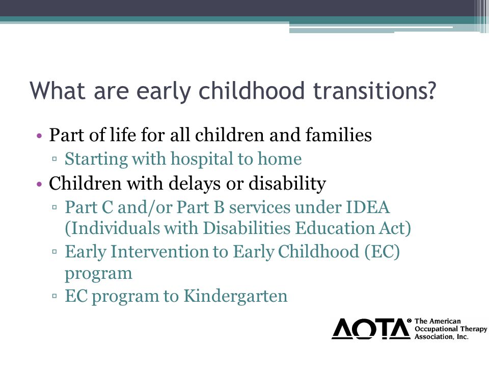 What are early childhood transitions.