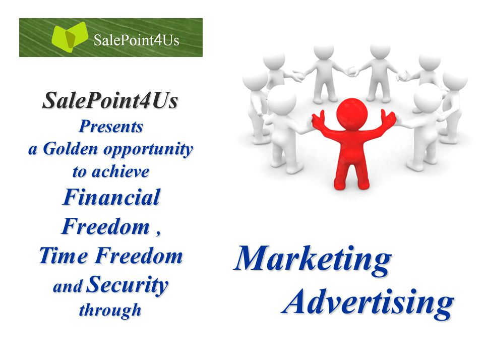 SalePoint4Us Presents a Golden opportunity to achieve Financial Freedom, Time Freedom and Security through Marketing Advertising