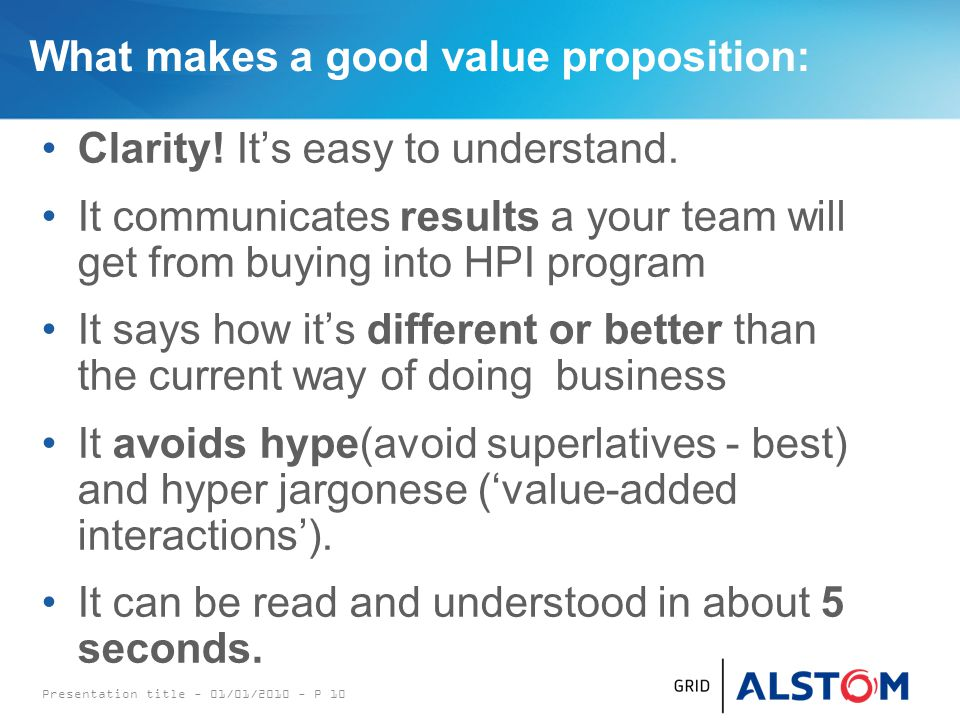 What makes a good value proposition: Clarity. It's easy to understand.